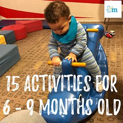 Baby Activities With Your 6 – 9 Month Old
