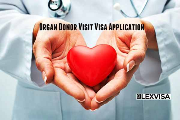 Organ Donor Visitor Visa Application LEXVISA Solicitors and Barristers