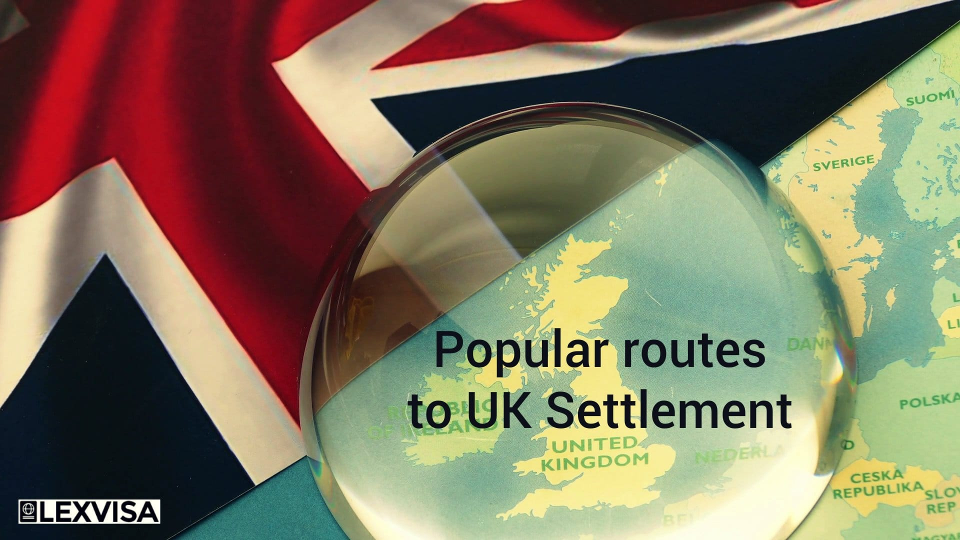 Popular routes to UK Settlement Overview | LEXVISA