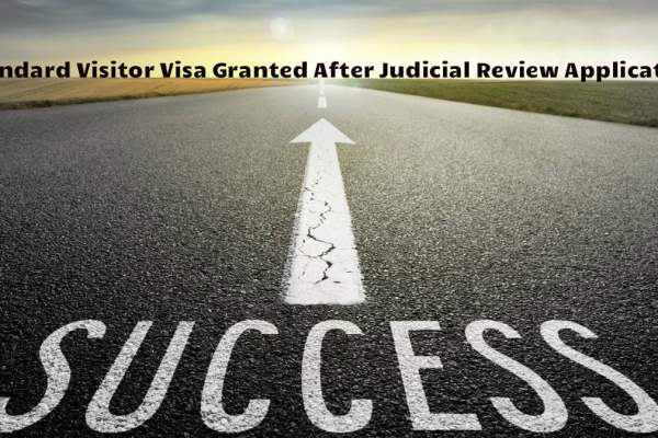 Standard Visitor Visa Granted After Judicial Review Permission Application