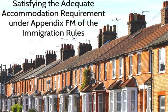Satisfying the Adequate Accommodation Requirement under Appendix FM of the Immigration Rules