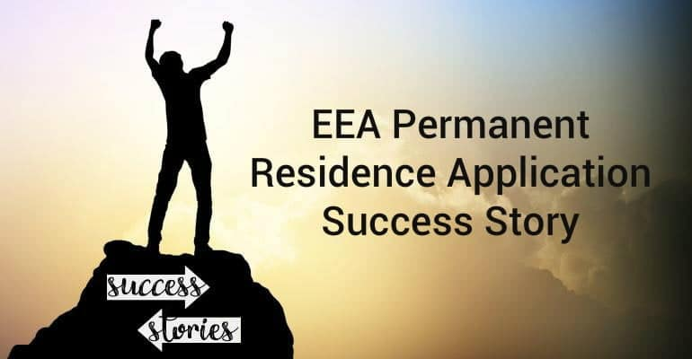 EEA Permanent Residence Application Success Story
