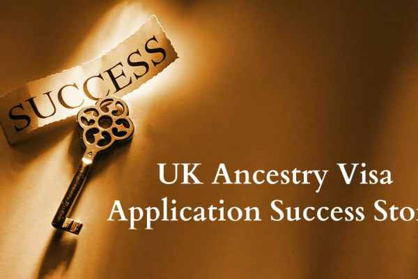 UK Ancestry Visa Application Success Story