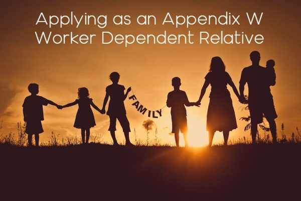 Applying as an Appendix W Worker Dependent Relative