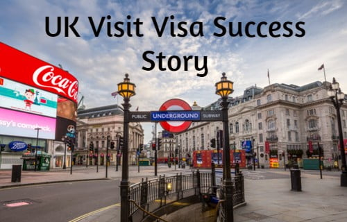 UK Visit Visa Success Story