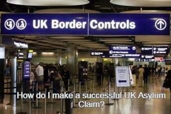 How do I make a successful UK Asylum Claim?