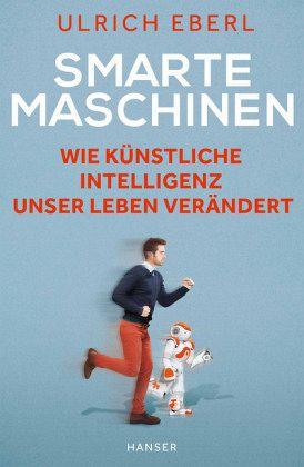 Ulrich Eberl – Smarte Maschinen