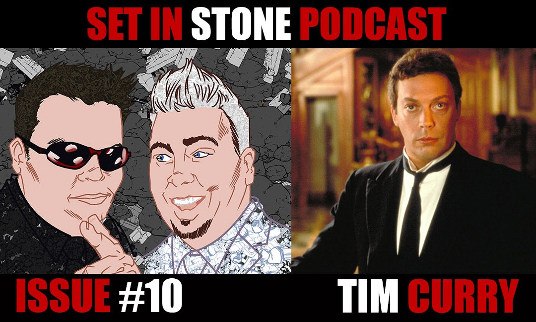 Set In Stone: Issue 10 Tim Curry