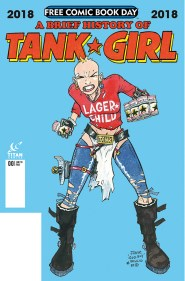 FCBD 2018 BRIEF HISTORY OF TANK GIRL