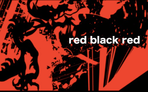 "red black red, ""kindness"" {premiere}"