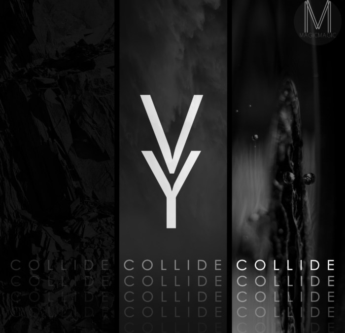 "very yes, ""collide"""