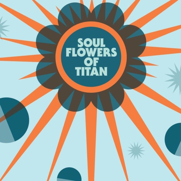 barrence whitfield & the savages, soul flowers of titan