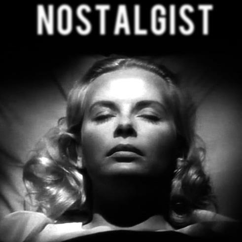 nostalgist, disaffection