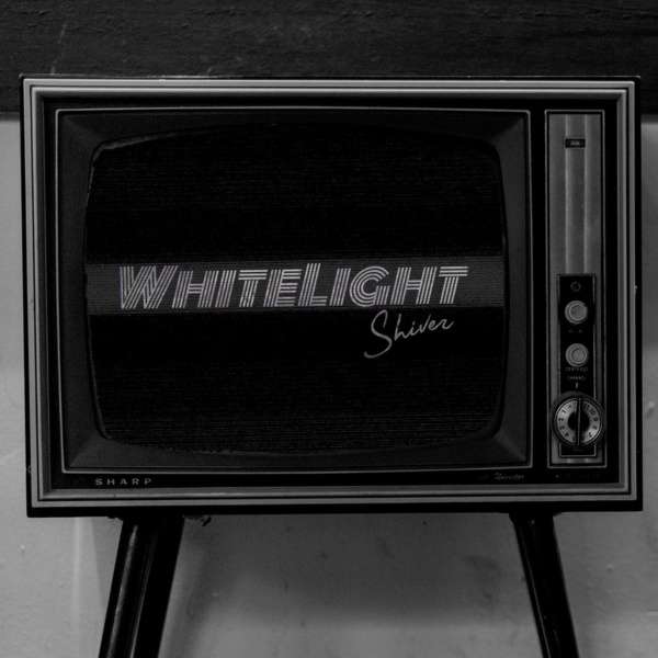 "whitelight, ""shiver"""