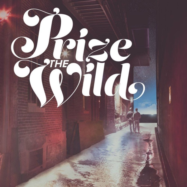 """prize the wild is going somewhere with """"go nowhere"""""""
