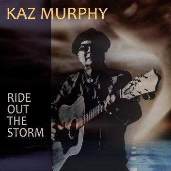 kaz murphy, ride out the storm