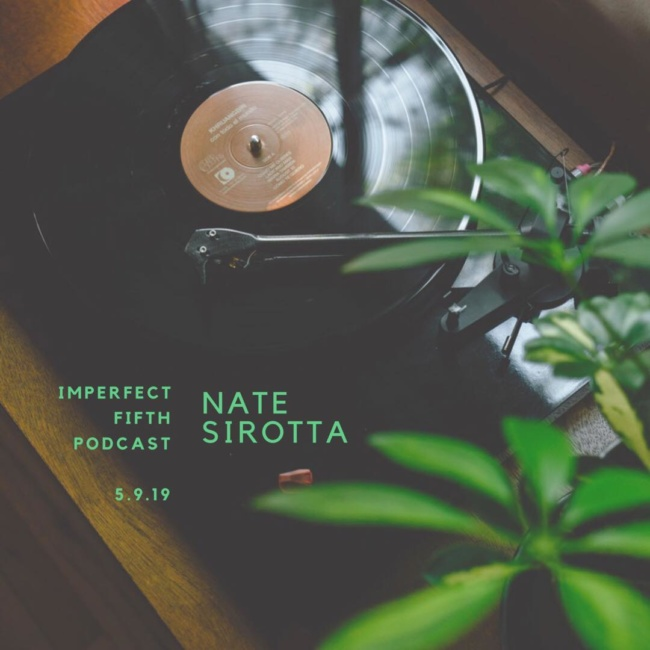 a conversation with nate sirotta