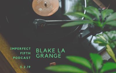 a conversation with blake la grange