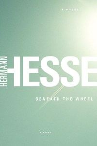 Book Cover: Beneath the Wheel by Hermann Hesse