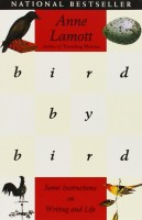 Book Cover: Bird by Bird: Some Instructions on Writing and Life by Anne Lamott