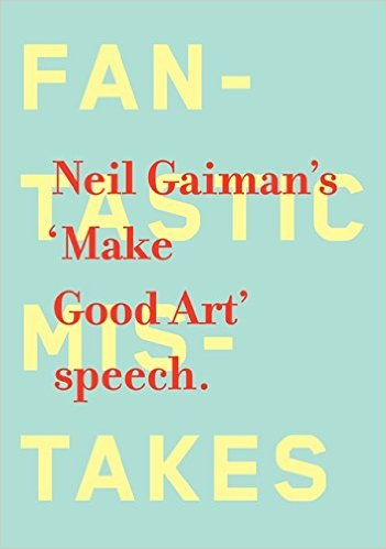 Book Cover: Make Good Art by Neil Gaiman