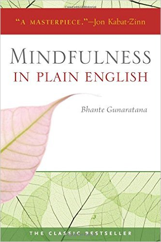 Book Cover: Mindfulness in Plain English by Henepola Gunaratana