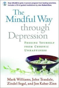 Book Cover: The Mindful Way through Depression by Mark Williams, John D. Teasdale, Zindel V. Segal, Jon Kabat-Zinn