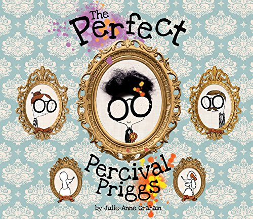 Book Cover: The Perfect Percival Priggs by Julie-Anne Graham