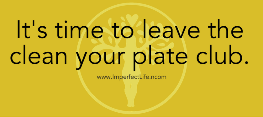 its-time-to-leave-the-clean-your-plate-club