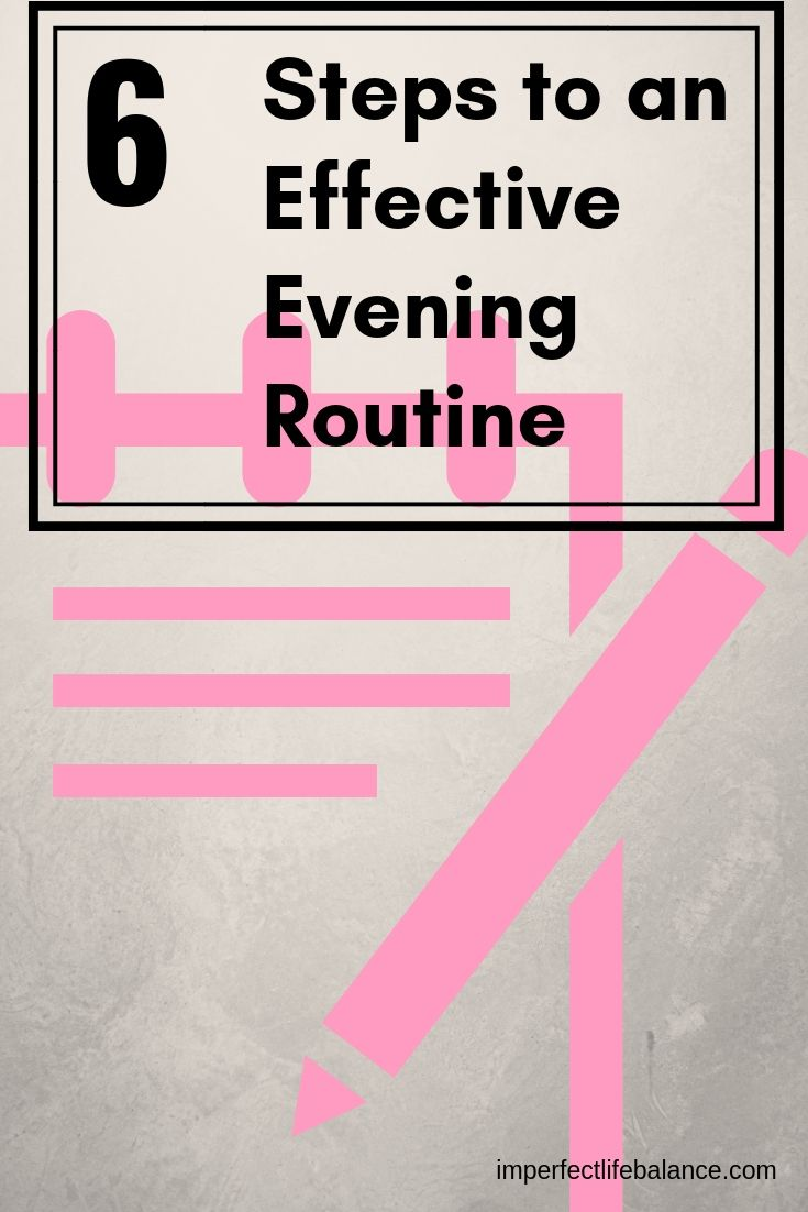 6 Components of an Effective Evening Routine