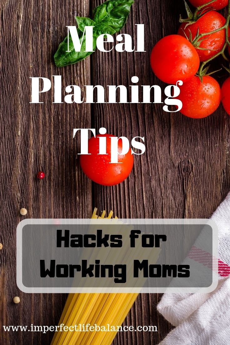Meal Planning Tips for Working Moms