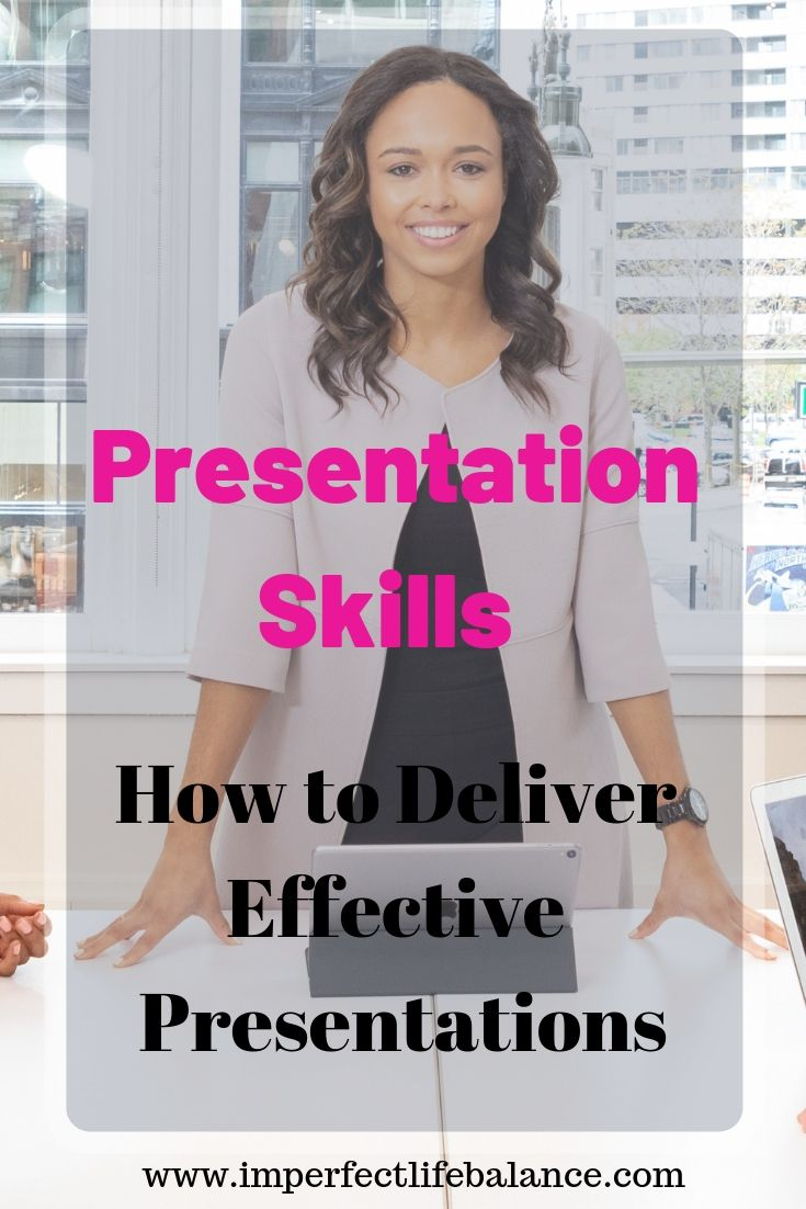 Presentations Skills - How to Deliver Effective Presentations