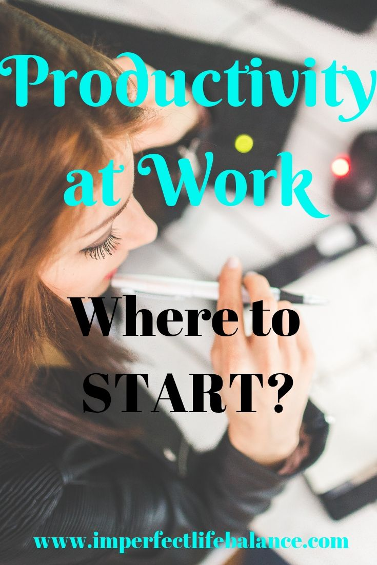 Productivity at Work - Where to Start?