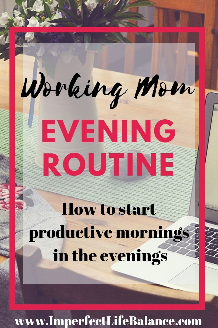 Evening Routine of a Working Mom