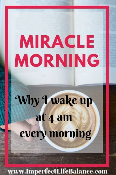 Miracle Morning - Why I wake Up at 4 am Every Morning