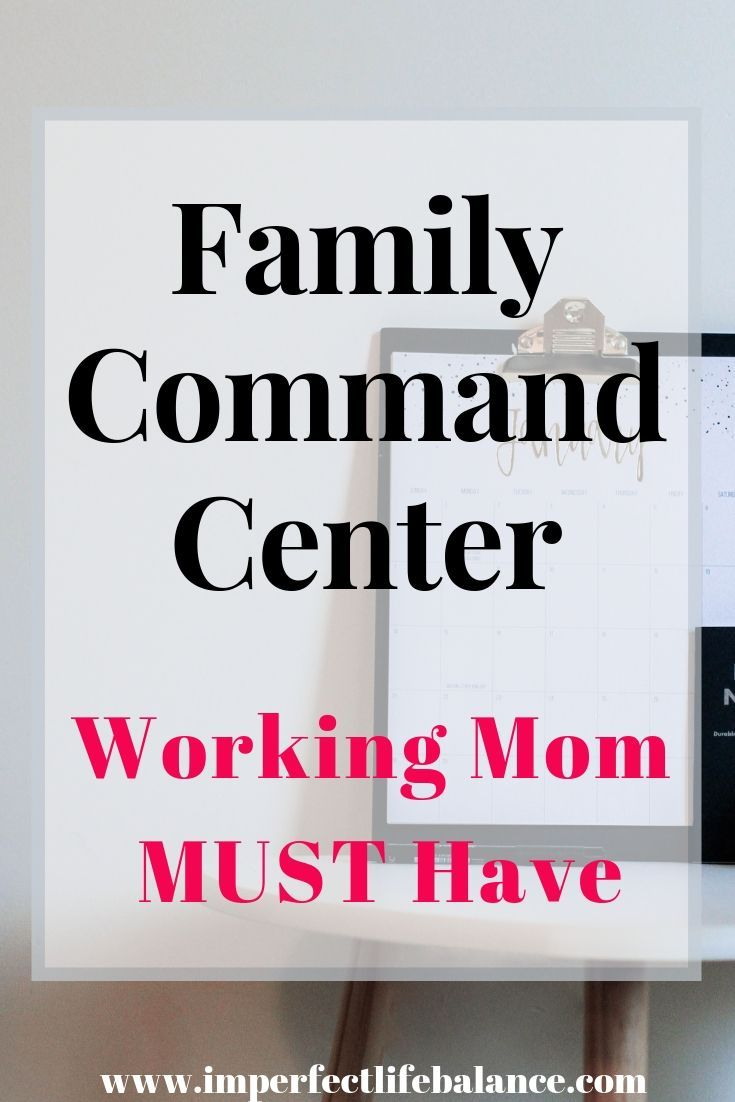 Family Command Center - Working Mom Must Have