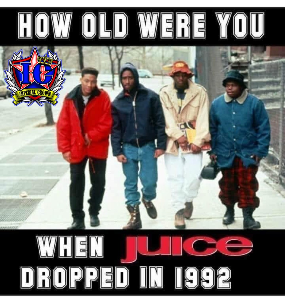 How old were you when juice dropped in 1992