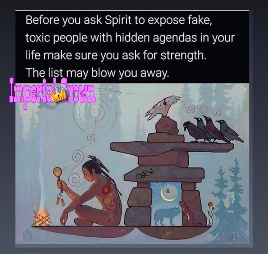 Before you ask spirit to expose fake, toxic people with hidden agendas in your life make sure you ask for