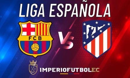Barcelona vs Atlético Madrid EN VIVO HOY-01
