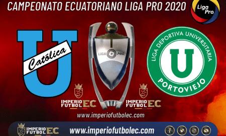 Universidad Católica vs Liga de Portoviejo EN VIVO