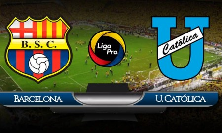 EN VIVO Barcelona Universidad Católica Liga Pro