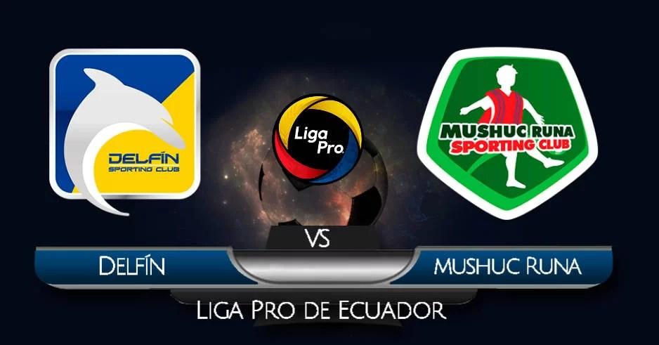 Ecuador EN VIVO Delfín vs Mushuc Runa VER HOY