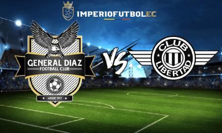 General Diaz vs Libertad EN VIVO