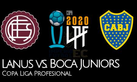Lanús vs Boca Juniors EN VIVO TNT partido por Copa Liga Profesional