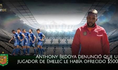 Anthony Bedoya denunció que un jugador de Emelec le había ofrecido dinero