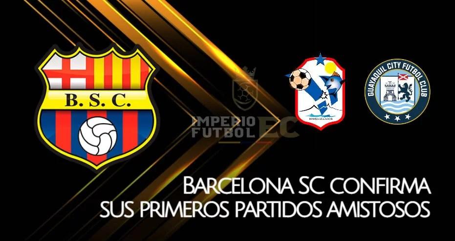 Barcelona SC confirma sus primeros partidos amistosos