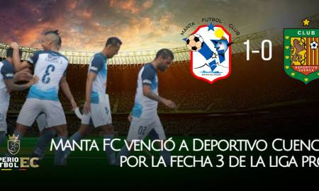 Manta FC venció a Deportivo Cuenca por la mínima diferencia (GOLES)
