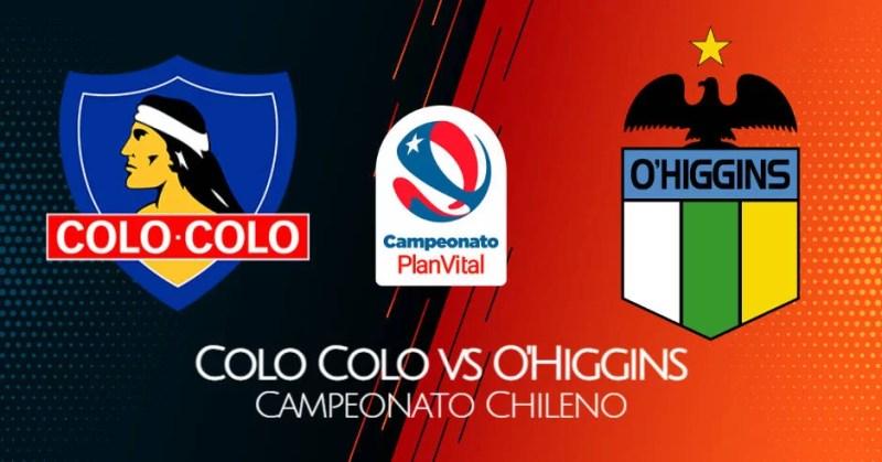 Colo Colo - O'Higgins EN VIVO TNT Sports ver partido del Campeonato de Chile