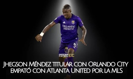 Jhegson Méndez titular con Orlando City empató con Atlanta United por la MLS