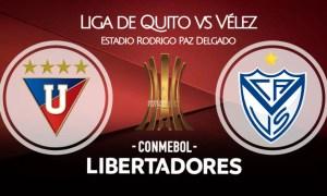 Liga de Quito - Vélez EN VIVO ESPN por el Grupo G Copa Libertadores